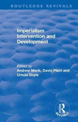 Imperialism Intervention and Development by Andrew Mack