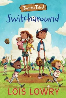 Switcharound by Lois Lowry