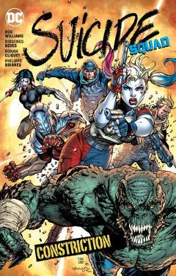 Suicide Squad Volume 8: Constriction by Rob Williams