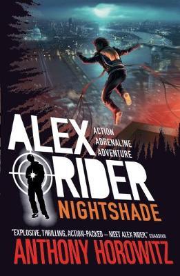 Alex Rider: #13 Nightshade by Anthony Horowitz