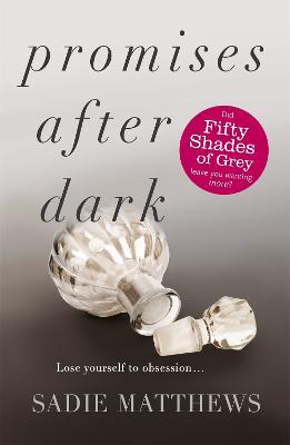 Promises After Dark (After Dark Book 3) by Sadie Matthews