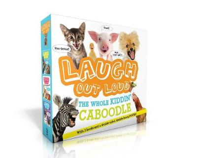 Laugh Out Loud the Whole Kiddin' Caboodle (with 3 Books and a Double-Sided, Double-Funny Poster!) by Jeffrey Burton