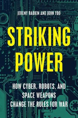 Striking Power by Jeremy A. Rabkin