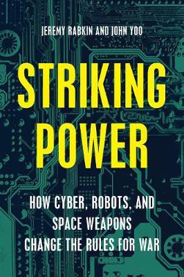 Striking Power by Jeremy A. Rabkin