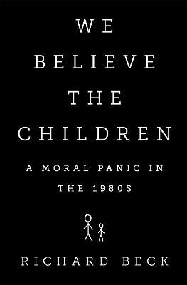 We Believe the Children book