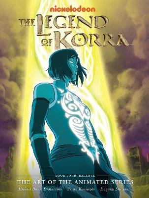 The The Legend of Korra The Legend Of Korra Balance Book four by Michael Dante DiMartino
