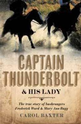 Captain Thunderbolt and His Lady book