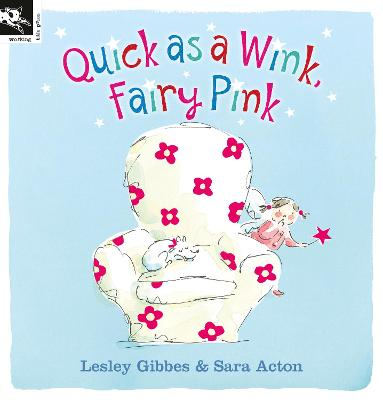 Quick as a Wink, Fairy Pink by Lesley Gibbes