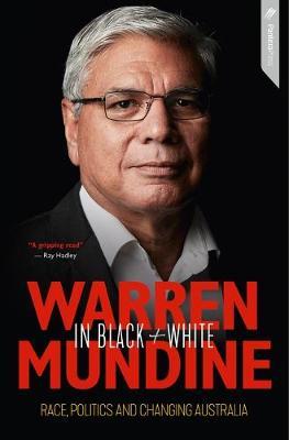 Warren Mundine in Black and White by Nyunggai Warren Mundine
