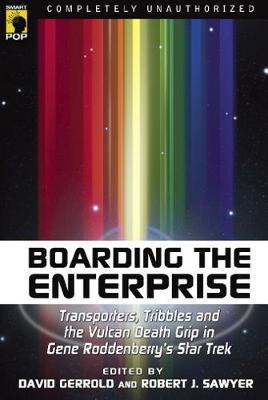 Boarding the Enterprise by David Gerrold