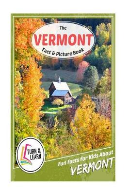 The Vermont Fact and Picture Book by Gina McIntyre