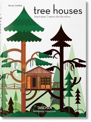 Tree Houses by Philip Jodidio