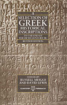 Selection of Greek Historical Inscriptions to the End of the Fifth Century BC book