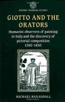 Giotto and the Orators by Michael Baxandall