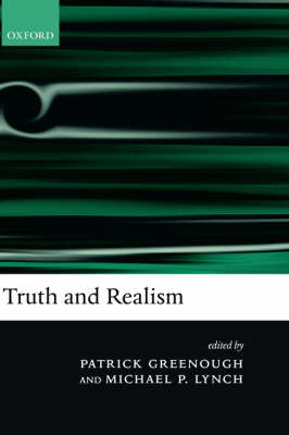 Truth and Realism by Patrick Greenough