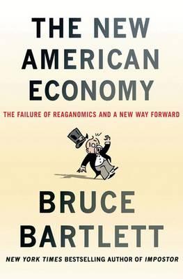 New American Economy by Bruce Bartlett