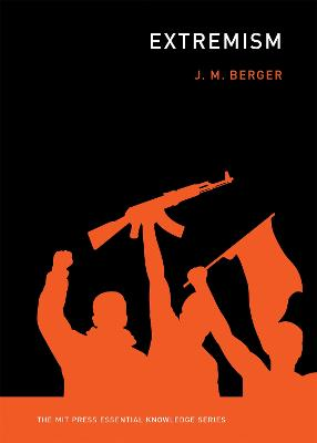 Extremism by J. M. Berger