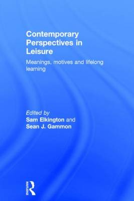 Contemporary Perspectives in Leisure by Sam Elkington