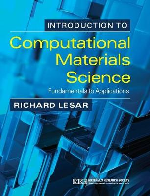 Introduction to Computational Materials Science by Richard LeSar