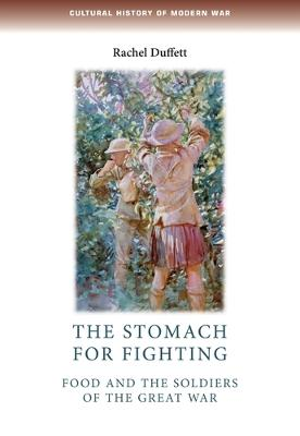 The Stomach for Fighting by Dr. Rachel Duffett