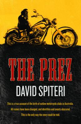 Prez by David Spiteri