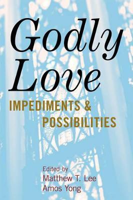 Godly Love by Matthew T. Lee