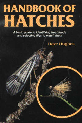 Handbook of Hatches by Dave Hughes
