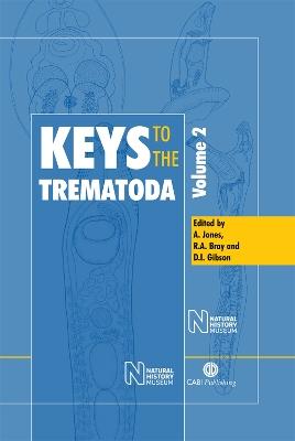 Keys to the Trematoda Keys to the Trematoda, Volume 2 Keys to the Trematoda v. 2 by Arlene Jones