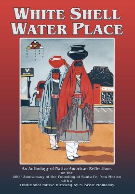 White Shell Water Place (Softcover) by F Richard Sanchez