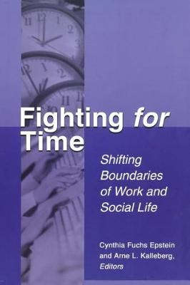 Fighting for Time by Cynthia Fuchs Epstein