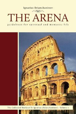 Arena by Ignatius Brianchaninov