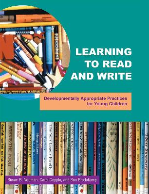 Learning to Read and Write by Susan B. Neuman