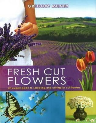 Fresh Cut Flowers book
