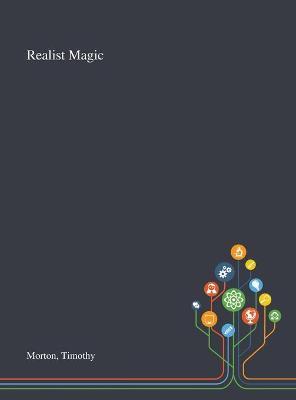 Realist Magic by Timothy Morton