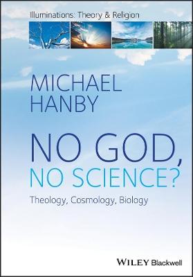 No God, No Science by Michael Hanby