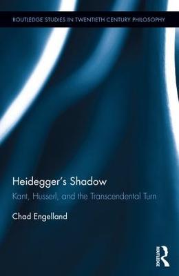 Heidegger's Shadow by Chad Engelland