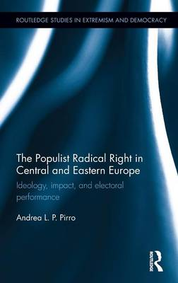 Populist Radical Right in Central and Eastern Europe book