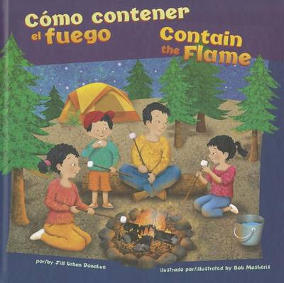 Cmo Contener el Fuego/Contain The Flame by Jill Urban Donahue