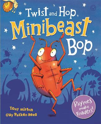 Twist and Hop, Minibeast Bop! by Tony Mitton