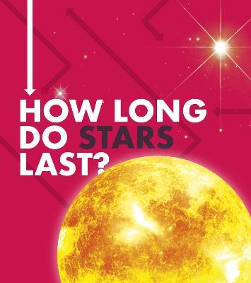 How Long Do Stars Last? book
