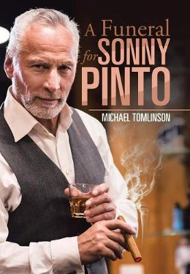 A Funeral for Sonny Pinto by Michael Tomlinson