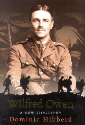 Wilfred Owen by Dominic Hibberd