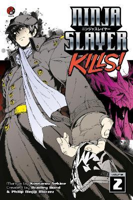 Ninja Slayer Kills Vol. 2 by Bradley Bond