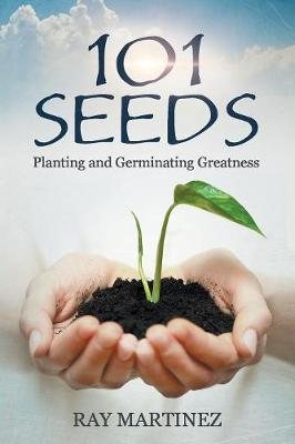 101 Seeds by Ray Martinez