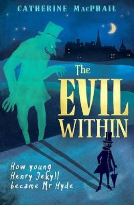 Evil Within by Catherine MacPhail