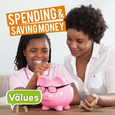 Spending & Saving Money by Steffi Cavell-Clarke