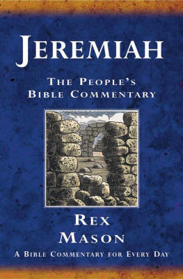 Jeremiah: A Bible Commentary for Every Day by Rex Mason