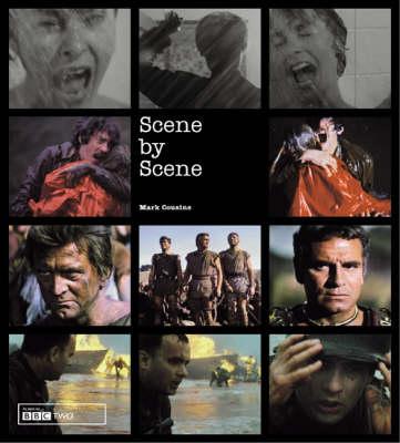Scene by Scene by Mark Cousins