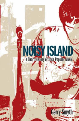 Noisy Island by Gerry Smyth