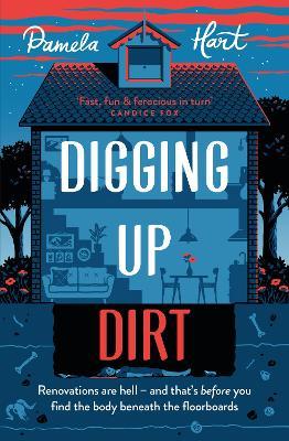 Digging Up Dirt by Pamela Hart